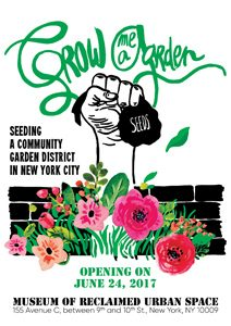 Grow Me a Garden, Seeding a Community Garden District in New York City